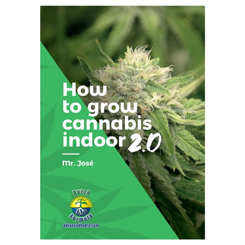 How To Grow Cannabis Indoors 2.0 by Mr Josè